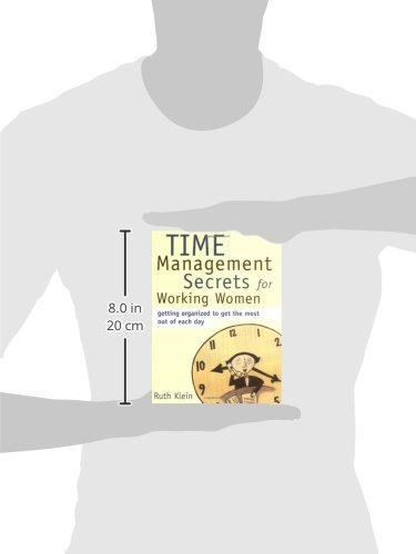 Image of Time Management Secrets for Working Women: Getting Organized to Get the Most Out of Each Day
