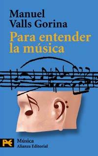Para entender la música (El Libro De Bolsillo - Humanidades) por Manuel Valls Gorina