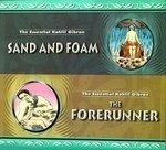 Sand and Foam: The Forerunner (Essential Kahlil Gibran) por Kahlil Gibran