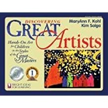 Discovering Great Artists: Hands-On Art for Children in the Styles of the Great Masters (Bright Ideas for Learning (TM), Band 5)
