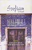 Sufism in Punjab: Mystics, Literatures and Shrines
