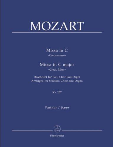 Mozart: Missa in C, Credomesse, KV 257 /...