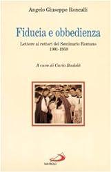Fiducia e obbedienza: Lettere ai rettori del Seminario romano : 1901-1959 (Storia della Chiesa)