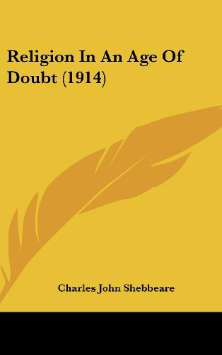 Religion in an Age of Doubt (1914)