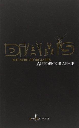 Diam's autobiographie de Mlanie Georgiades (27 septembre 2012) Broch