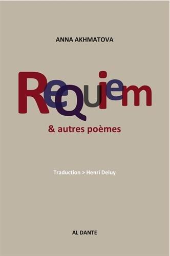 Le requiem & autres poèmes choisis par Anna Akhmatova