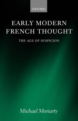 Early Modern French Thought: The Age of Suspicion