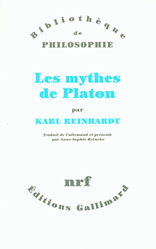 Les mythes de Platon par Karl Reinhardt