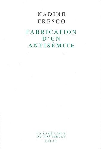 Fabrication d'un antisémite
