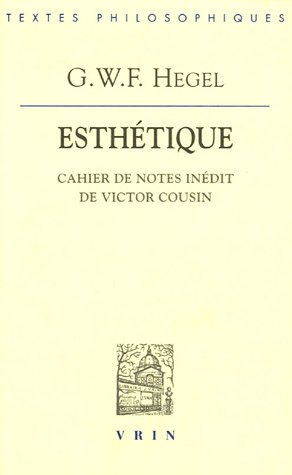Esthtique : Cahier de notes indit de Victor cousin