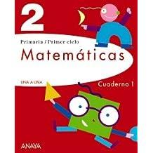 Matemáticas 2. Cuaderno 1. (UNA A UNA)