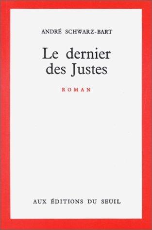 Le Dernier des justes by André Schwarz-Bart (1959-07-01)