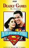 Deadly Games (New Adventures of Superman)