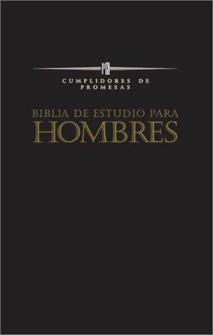 Biblia de Estudio Para Hombres Cumplidores de Promesas: Promise Keepers Bible / Promise Keepers' Bible