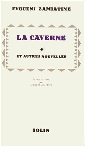 La caverne et autres nouvelles par Evgueni Ivanovitch Zamiatine