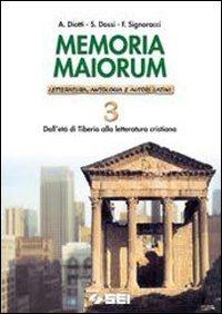 Memoria maiorum. Letteratura, antologia e autori latini. Per le Scuole: 3