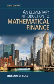 An Elementary Introduction to Mathematical Finance by Sheldon M. Ross (2011-02-28)