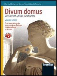 Divum domus. Letteratura, lingua, autori latini. Per le Scuole superiori. Con espansione online