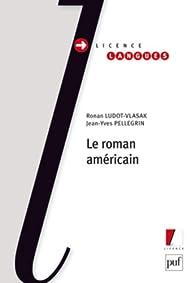 Le roman américain par Jean-Yves Pellegrin