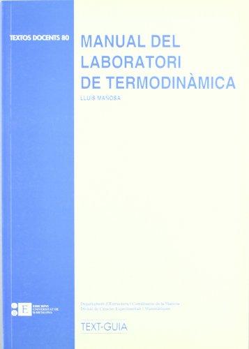 Manual Del Laboratori De Termodi por Lluís Mañosa Carrera
