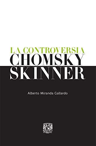 La controversia Chomsky-Skinner por Alberto Miranda Gallardo
