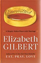 Committed by Elizabeth Gilbert (2010-07-05)