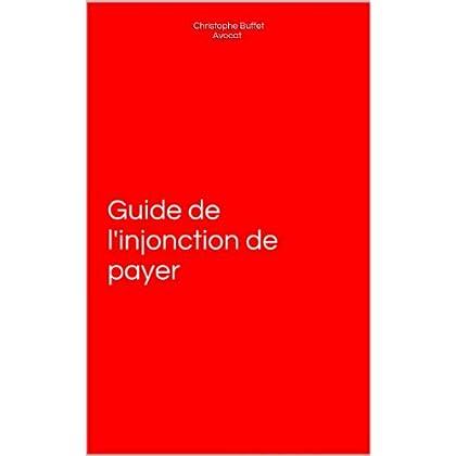Guide de l'injonction de payer