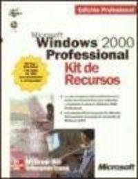 Windows 2000 Profesional. Kit De Recursos por Batzuk