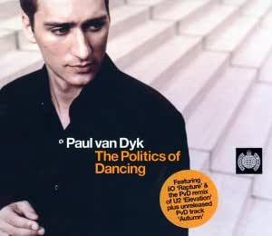 Politics of Dancing (Mixed By Paul Van Dyk)