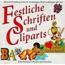 Festliche Schriften und Cliparts. CD- ROM für Windows 3.1x/95, Mac ab 7.1. Edle Designer- Cliparts und Schriften