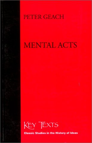 Mental Acts (Key Texts S.) por Peter Geach