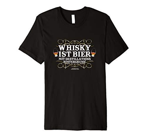 Whisky T Shirt Spruch Whisky ist Bier   Geschenkidee