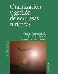 Organización y gestión de empresas turísticas (Economía Y Empresa)