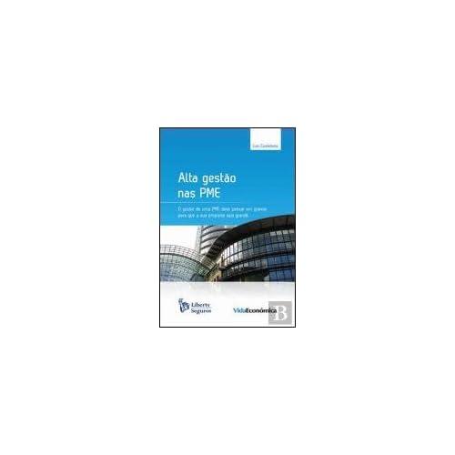 Alta Gestão nas PME (Portuguese Edition) [Paperback] Luís Castañeda