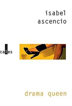Drama queen par [Ascencio, Isabel]