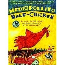 Mediopollito/Half-Chicken (Bilingual: Spanish/English) (Dell Picture Yearling)