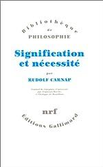Signification et nécessité - Une recherche en sémantique et en logique modale de Rudolf Carnap