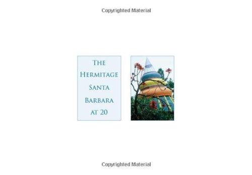 The Hermitage Santa Barbara at 20 por Theodore Roosevelt, II Gardner