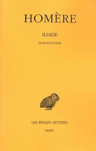 L'Iliade. Introduction