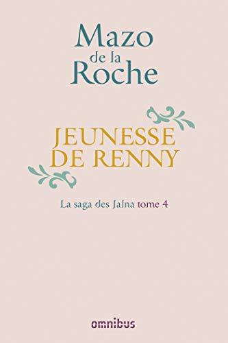 Jeunesse de Renny - 4 par Mazo de LA ROCHE