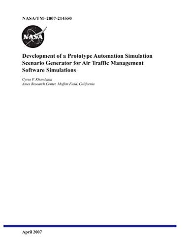 Development of a Prototype Automation Simulation Scenario Generator for Air Traffic Management Software Simulations