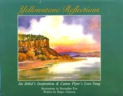 Yellowstone reflections: An artist's inspiration & canoe flyer's love song