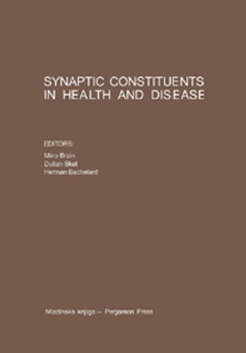 Synaptic Constituents in Health and Disease: Proceedings of the Third Meeting of the European Society for Neurochemistry, Bled, August 31st to September 5th, 1980 (English Edition)