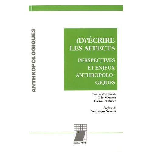 (D)'écrire les affects : Perspectives et enjeux anthropologiques