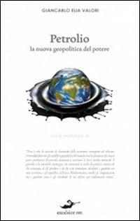 petrolio-la-nuova-geopolitica-del-potere