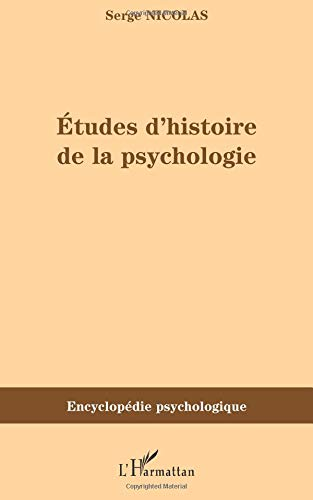 Etudes d'histoire de la psychologie