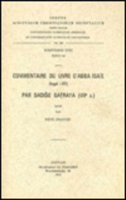 Commentaire Du Livre D'Abba Isaie Par Dadiso Qatraya (Viie Siecle): T. (Corpus Scriptorum Christianorum Orientalium) par R Draguet
