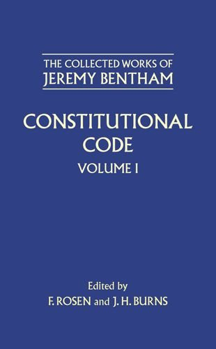 The Collected Works of Jeremy Bentham: Constitutional Code