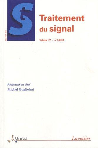 Traitement du signal, Volume 27 N° 3, Mai- : par Michel Guglielmi