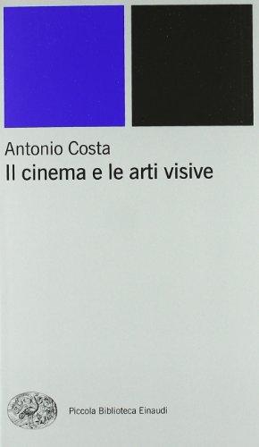 Il cinema e le arti visive